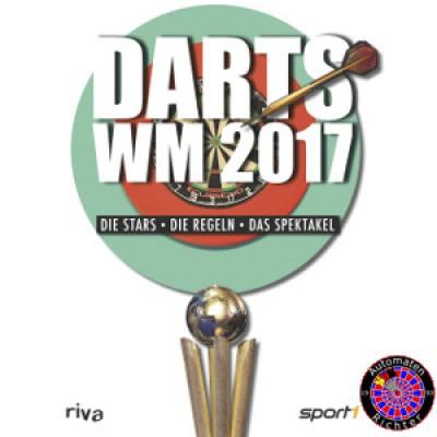 Darts WM 2017 - Die Stars die Regeln, das Spektakel.